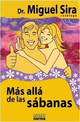 """Libro de Sexología """"Más allá de las Sábanas"""" del Dr. MiguelSira."""