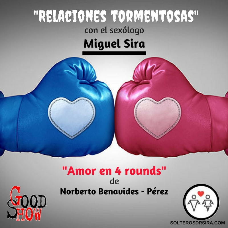 Amor en 4 Rounds (Relaciones Tormentosas) en Novo Hotel. Sábado, 5 Mayo.5PM.